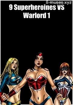 9 Superheroines VS Warlord 1 Erotica Comics