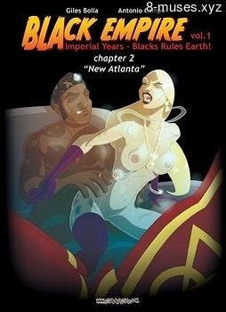 Black Empire 2 – New Atlanta Toon Porn Comics
