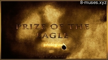 Prize Of The Eagle – Prologue