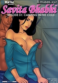 Savita Bhabhi 51 – Camping In The Cold